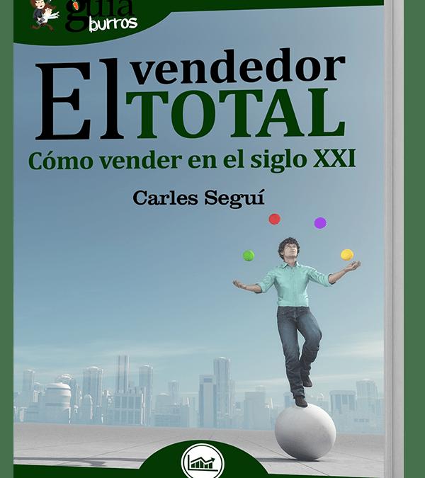 Lanzamiento GuíaBurros: El Vendedor Total, del autor Carles Seguí